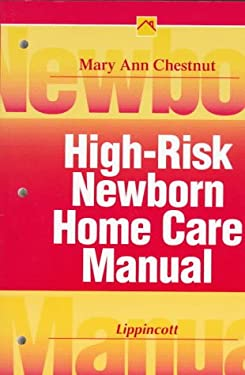 High Risk Newborn Home Care Manual 9780397554775