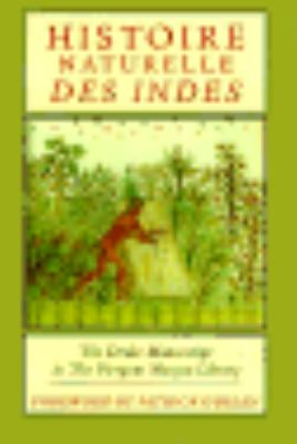 Histoire Naturelle Des Indes: The Drake Manuscript in the Pierpont Morgan Library 9780393039948