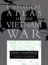 Historical Atlas of the Vietnam War 1236119