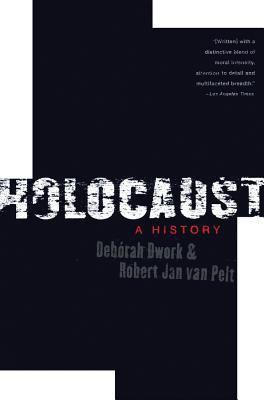 Holocaust: A History 9780393325249