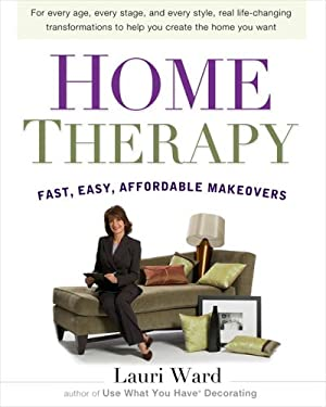 Home Therapy: Fast, Easy, Affordable Makeovers 9780399152962