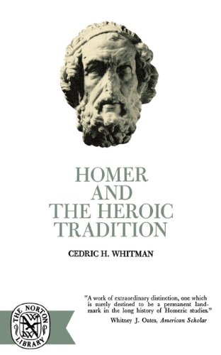 Homer and the Heroic Tradition 9780393003130
