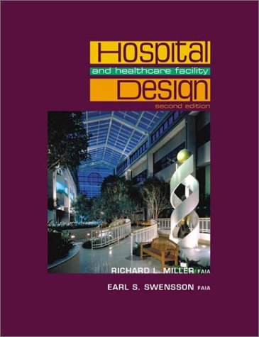 Hospital and Healthcare Facility Design Hospital and Healthcare Facility Design 9780393730722