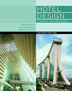 Hotel Design, Planning, and Development - 2nd Edition