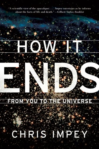 How It Ends: From You to the Universe 9780393339987