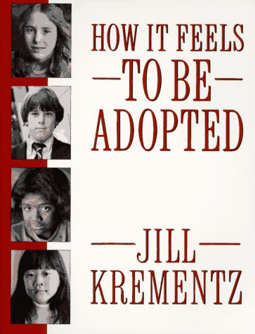 How It Feels to Be Adopted 9780394758534