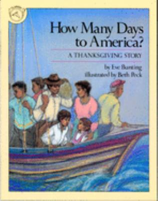 How Many Days to America?: A Thanksgiving Story 9780395547779