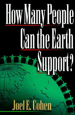 How Many People Can the Earth Support? 9780393038620