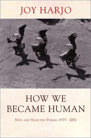 How We Became Human: New and Selected Poems 1975-2002 9780393325348