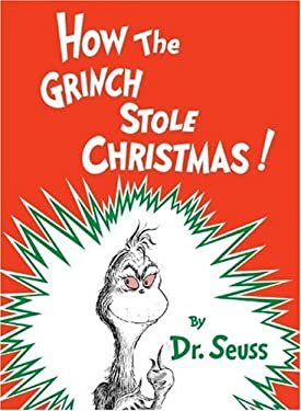 How the Grinch Stole Christmas! by Dr Seuss