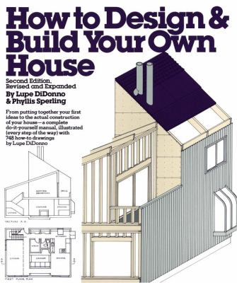 How to Design and Build Your Own House 9780394752006