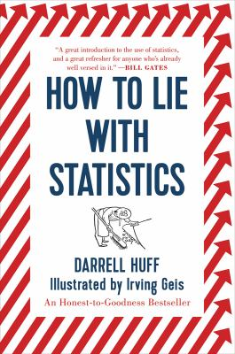 How to Lie with Statistics How to Lie with Statistics 9780393310726