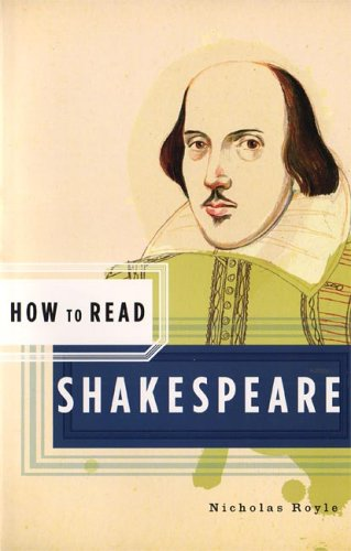How to Read Shakespeare 9780393328394