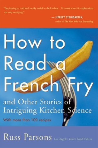 How to Read a French Fry: And Other Stories of Intriguing Kitchen Science 9780395967836