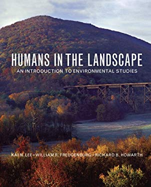 Humans in the Landscape: An Introduction to Environmental Studies 9780393930726