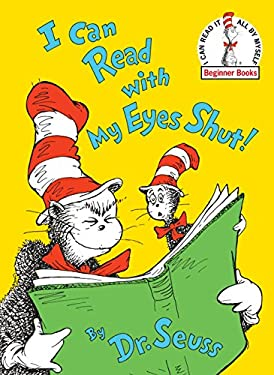 I Can Read with My Eyes Shut! by Dr Seuss,Seuss