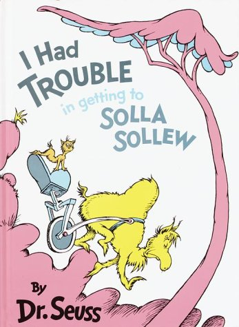 I Had Trouble in Getting to Solla Sollew: Reissue