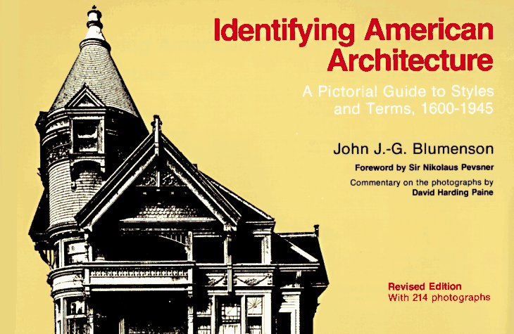 Identifying American Architecture: A Pictorial Guide to Styles and Terms, 1600-1945 9780393306101