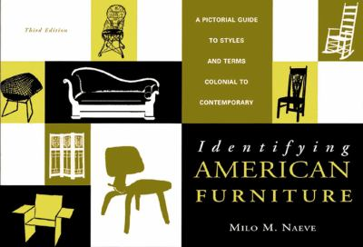 Identifying American Furniture: A Pictorial Guide to Styles and Terms, Colonial to Contemporary 9780393318449