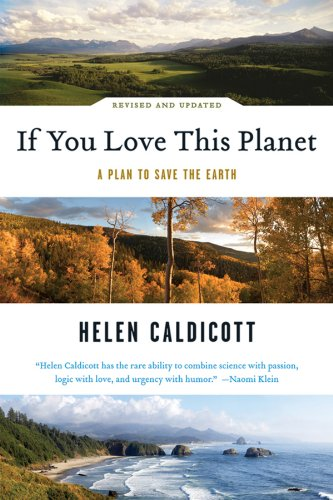 If You Love This Planet: A Plan to Heal the Earth 9780393333022