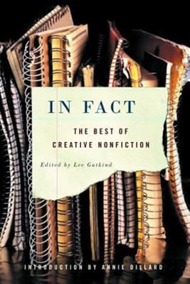 In Fact: The Best of Creative Nonfiction 9780393326659