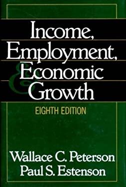 Income, Employment, & Economic Growth 9780393968545
