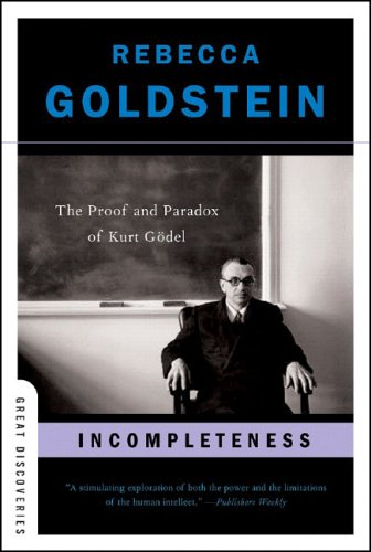 Incompleteness: The Proof and Paradox of Kurt Godel 9780393327601