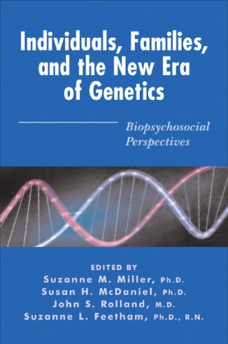 Individuals, Families, and the New Era of Genetics: Biopsychosocial Perspectives 9780393703740