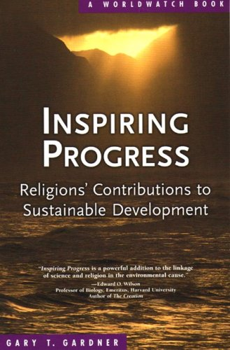 Inspiring Progress: Religions' Contributions to Sustainable Development 9780393328325