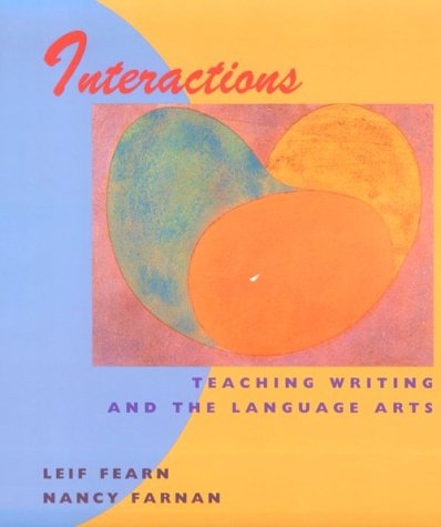 Interactions: Teaching Writing and the Language Arts 9780395959657