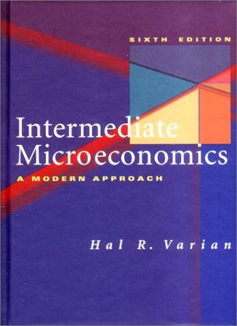 Intermediate Microeconomics: A Modern Approach 9780393978308