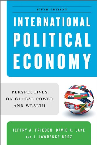 International Political Economy: Perspectives on Global Power and Wealth 9780393935059