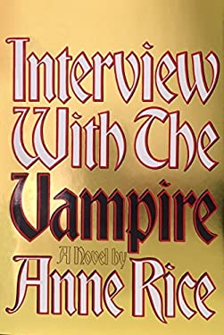 Interview with the Vampire: Anniversary Edition 9780394498218