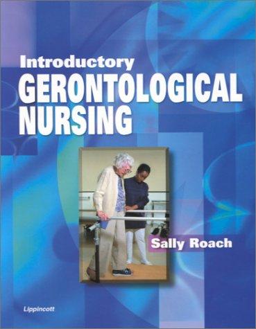 Introductory Gerontological Nursing 9780397554799