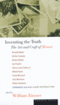 Inventing the Truth: The Art and Craft of Memoir 9780395901502