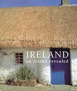 Ireland: An Island Revealed 9780393050257