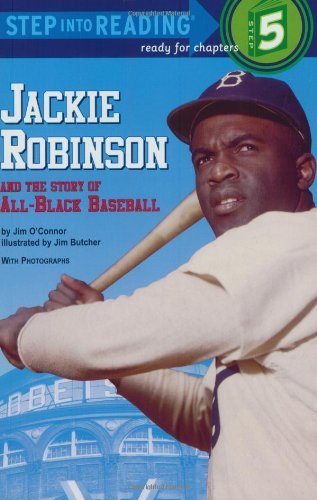 Jackie Robinson and the Story of All-Black Baseball 9780394824567