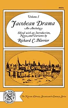 Jacobean Drama: An Anthology Volume 1 9780393005592