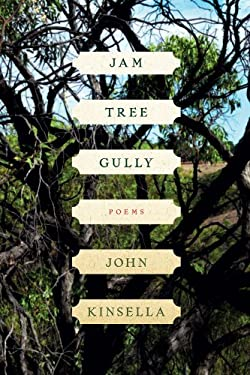 Jam Tree Gully: Poems 9780393341409