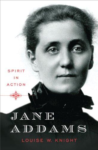 Jane Addams: Spirit in Action 9780393071658