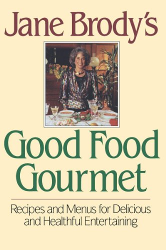 Jane Brody's Good Food Gourmet 9780393028782
