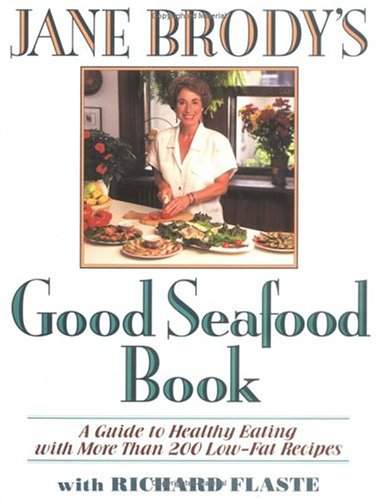 Jane Brody's Good Seafood Book 9780393036879