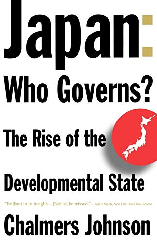 Japan: Who Governs?: The Rise of the Developmental State 9780393314502