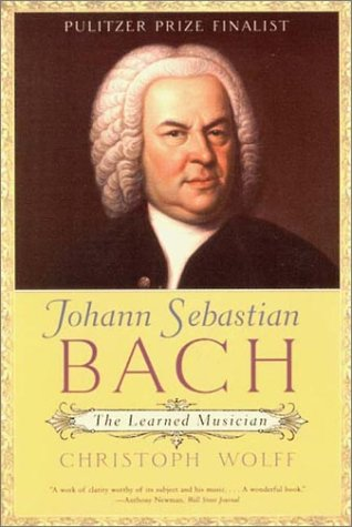 Johann Sebastian Bach: The Learned Musician 9780393322569