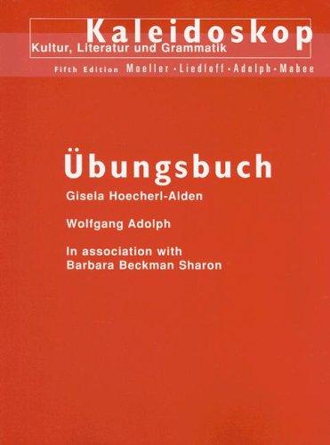 Kaleidoskop: Kultur, Literatur Und Grammatik 9780395890288