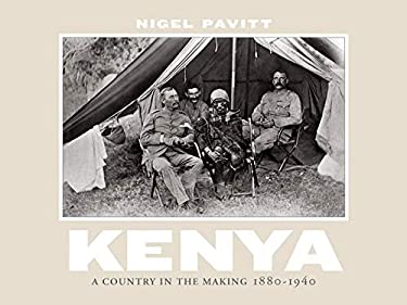 Kenya Kenya: A Country in the Making, 1880-1940 a Country in the Making, 1880-1940 9780393067774