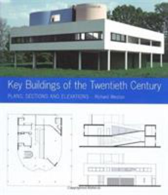 Key Buildings of the Twentieth Century: Plans, Sections and Elevations 9780393731453