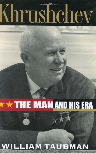 Khrushchev: The Man and His Era 9780393051445