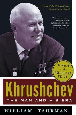 Khrushchev: The Man and His Era 9780393324846