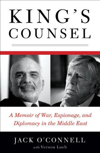 King's Counsel: A Memoir of War, Espionage, and Diplomacy in the Middle East 9780393063349